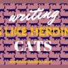 Writing is Like Herding Cats