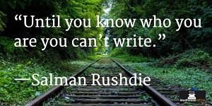 Inspiring Writers Quotes - Salman Rushdie