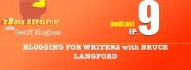 eBook Revolution EP9 - Blogging for Writers